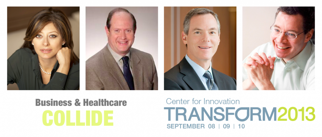 Transform 2013 – Where Business and Healthcare Collide