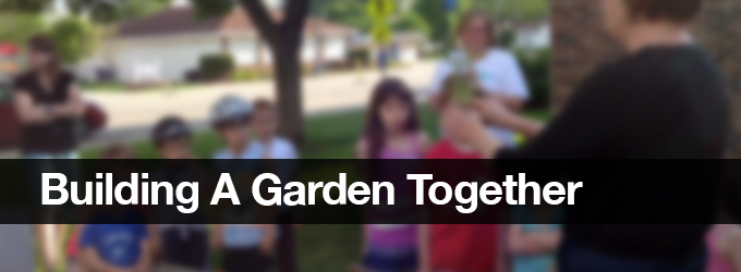 Building A Garden Together