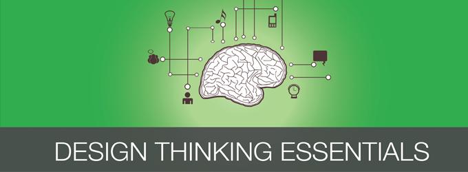 Design Thinking Essentials