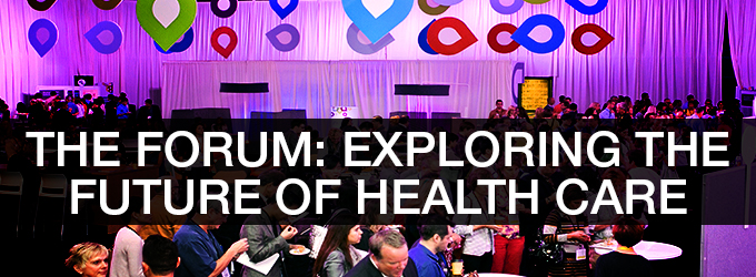 The Forum: Exploring the future of health care