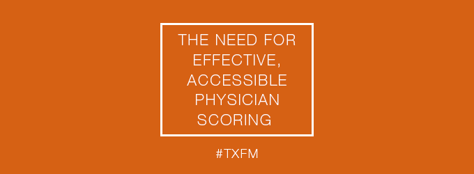 The need for effective, accessible physician scoring