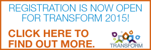 Registration is open for Transform 2015!
