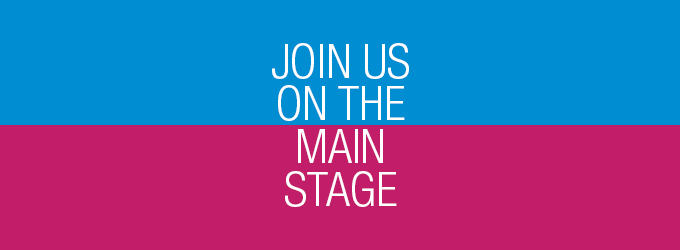 Join us on the main stage