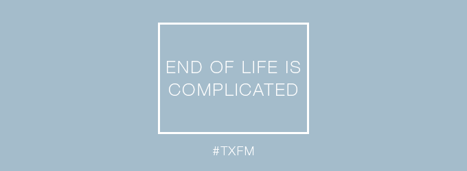 End of life is complicated
