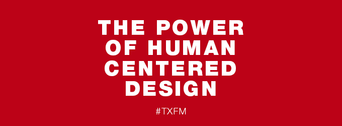 Power of Human Centered Design - Mayo Center of Innovation
