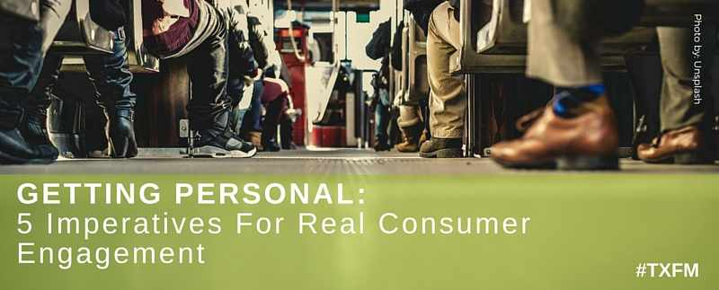 Real Consumer Engagement Imperatives - Mayo Center for Innovation