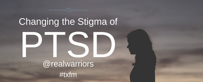 Changing the Stigma of PTSD