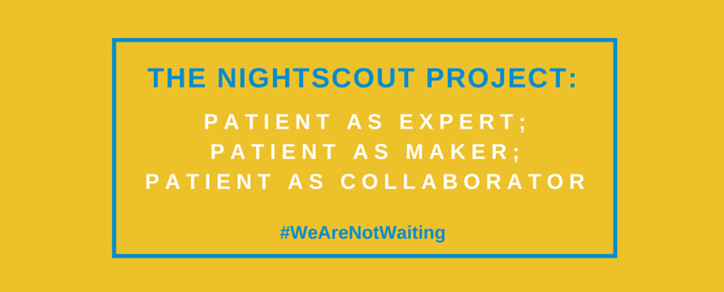 Nightscout Project #WeAreNotWaiting - Mayo Center for Innovation - Healthcare Design