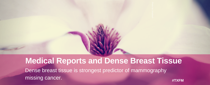 Reporting Dense Breast Tissue - Mayo Center for Innovation - Healthcare Design