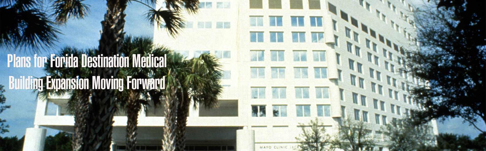 Florida Destination Medical Building Expansion