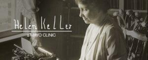 Helen Keller and Mayo Clinic