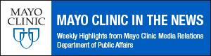 Mayo Clinic in the News Weekly Highlights for November 22, 2019