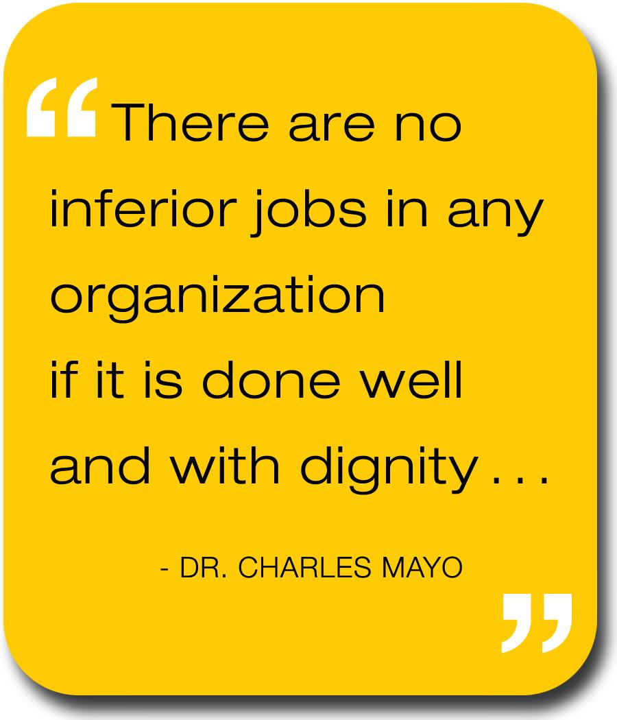 Dr. Charles Mayo Quote