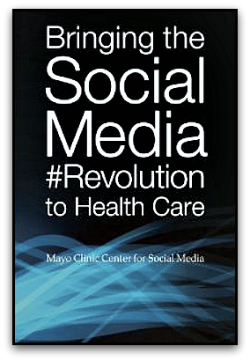 Book Cover of Bringing the Social Media Revolution to Health Care