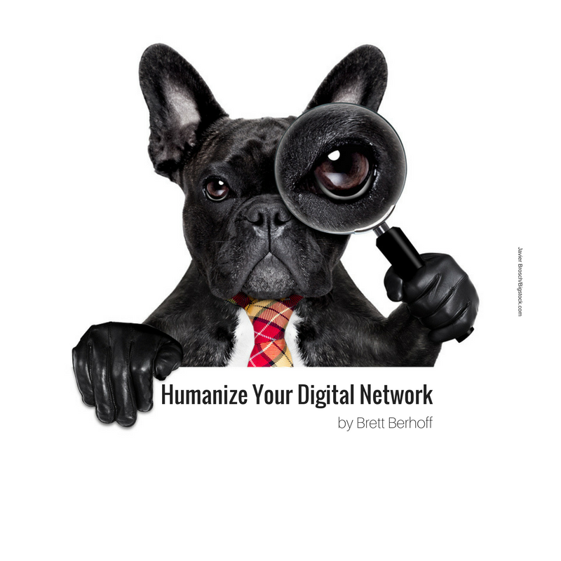 Humanize Your Digital Network, an Exclusive Preview