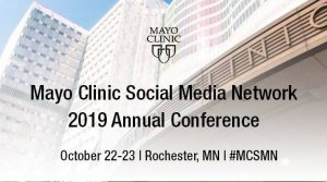 Mayo Clinic Social Media Network 2019 Annual Conference