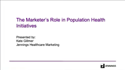 The Marketer's Role in Population Health Initiatives