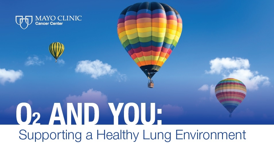 O₂ and You: Supporting a Healthy Lung Environment