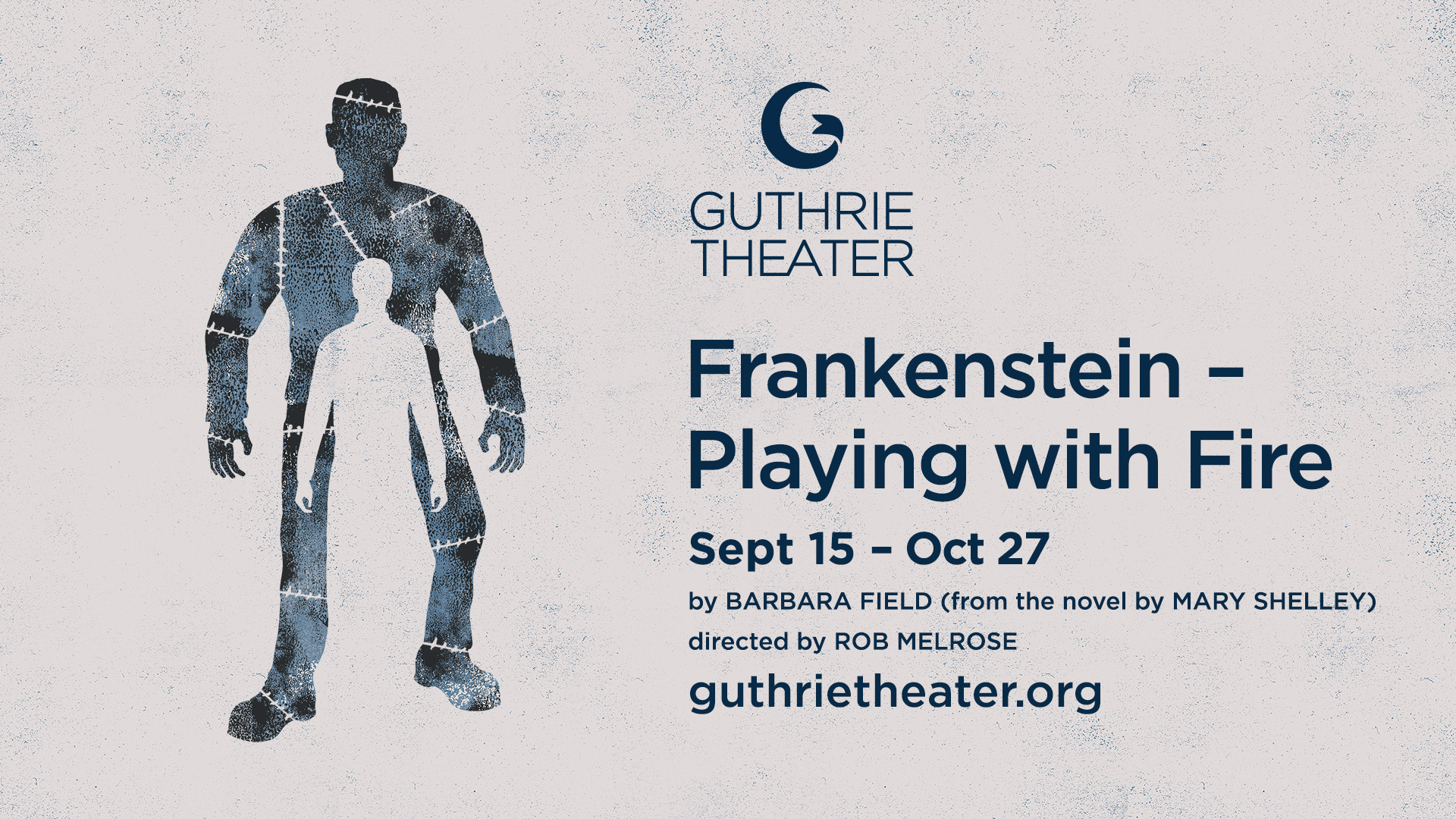 Presenting the Guthrie Theater's Frankenstein - Playing With Fire