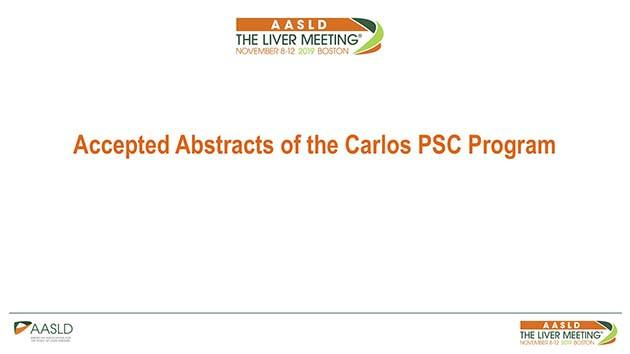 Carlos PSC Program Abstracts Accepted for the 2019 Annual AASLD meeting