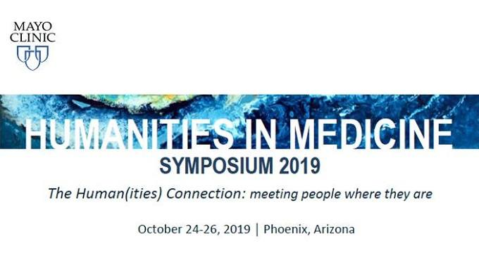 2019 Mayo Clinic Humanities in Medicine Symposium