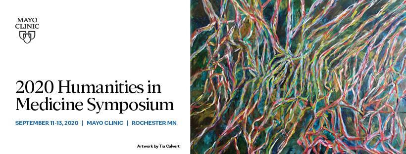 2020 Humanities in Medicine Symposium | Rochester MN