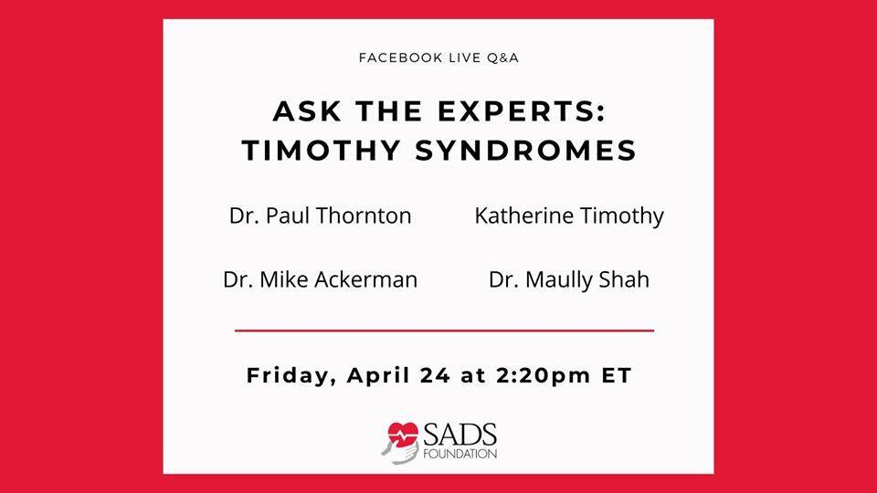 TODAY'S SADS Foundation Facebook Live Session: Timothy Syndrome