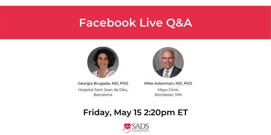 Join Dr. Georgia Brugada and Dr. Ackerman via Facebook Live this Friday!