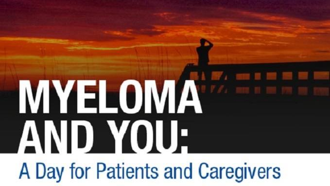 Myeloma and You: A Day for Patients and Caregivers Livestream