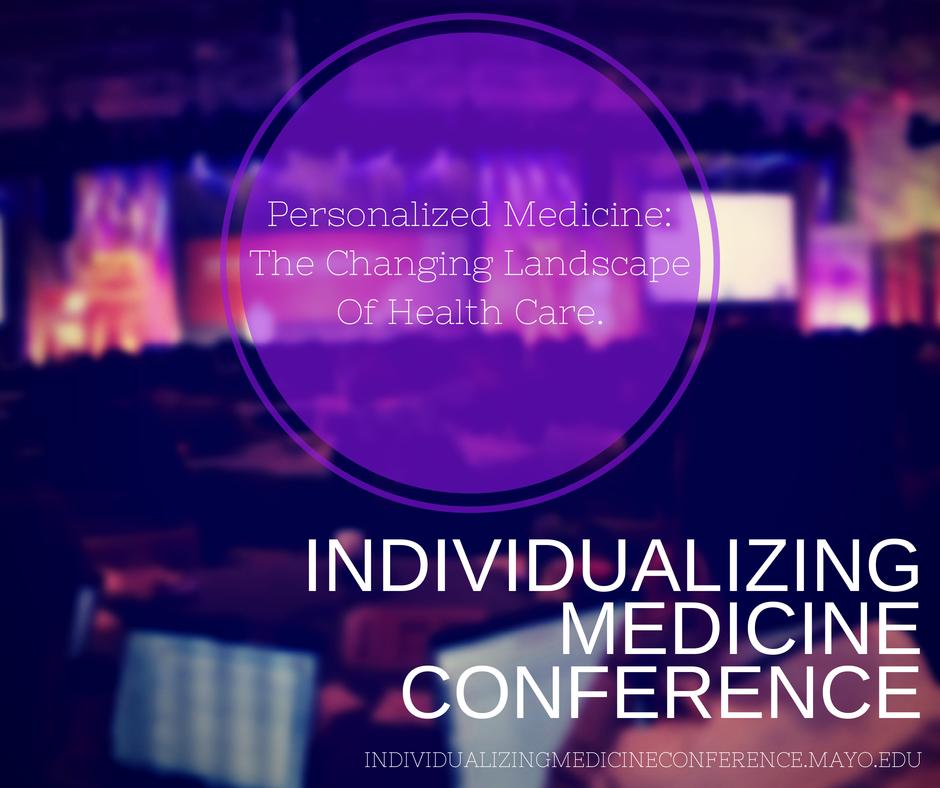 Individualizing Medicine Conference
