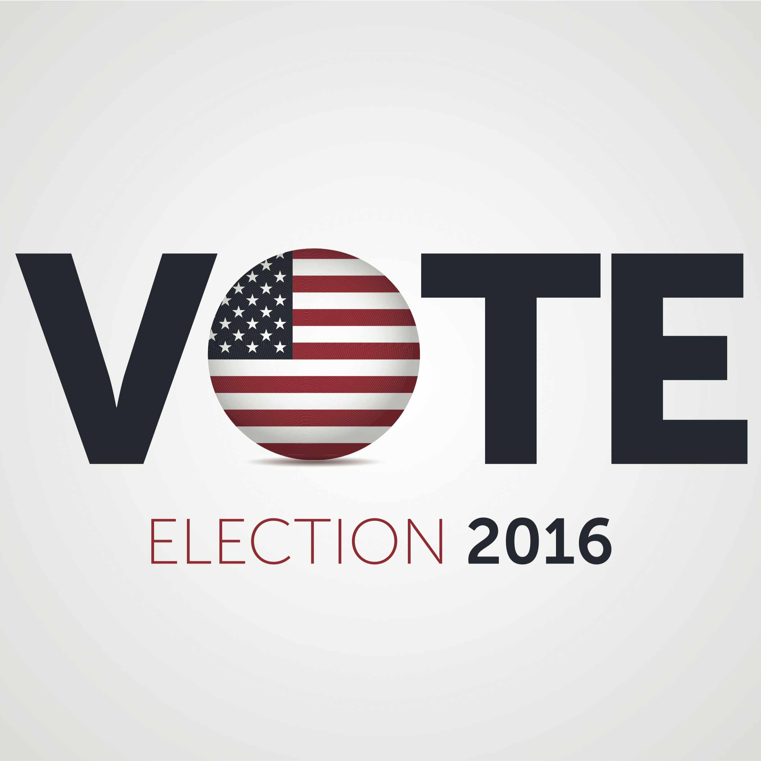 "Graphic with the word Vote with the American Flag as the ""O"" and the words election 2016"