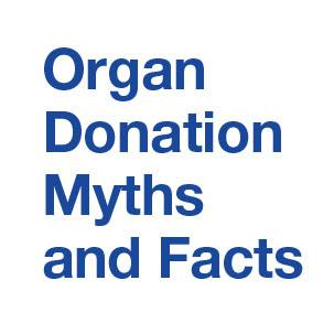 Infographic for organ donation myths and facts