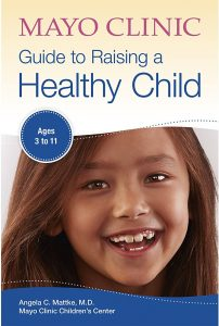 cover of Mayo Clinic Guide to Raising a Healthy Child book