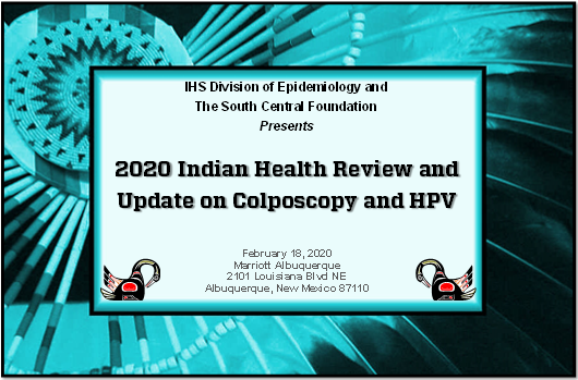 Annual IHS Courses for Colposcopy and HPV