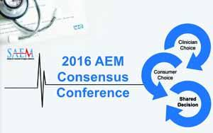 SAEM 2016 Consensus Conference in Shared Decision Making