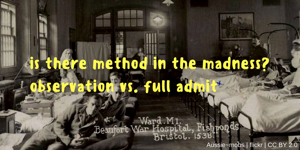 Is there method in the madness: observation vs. full admission