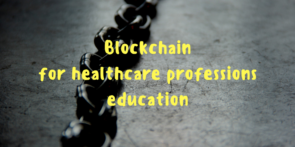 Blockchain: A new technology for health professions education