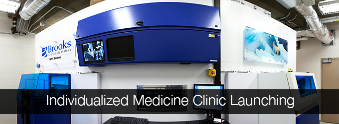 Individualized Medicine Clinic Launching