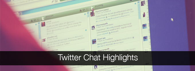 Twitter Chat Highlights