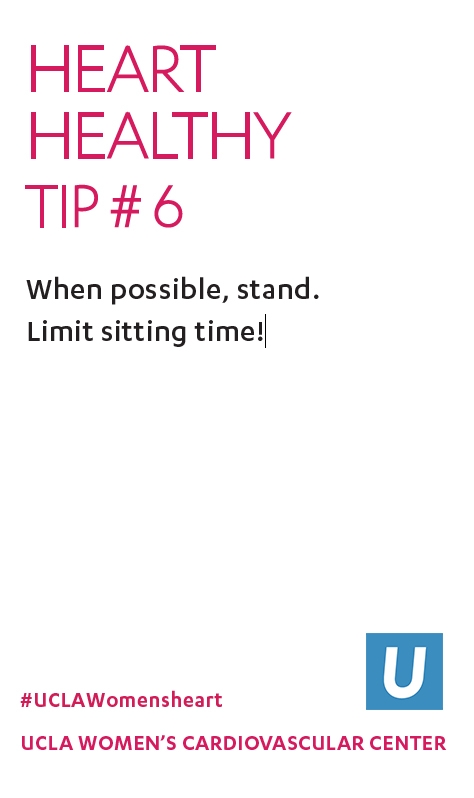 Heart Healthy Tip 6: Limit sitting time!