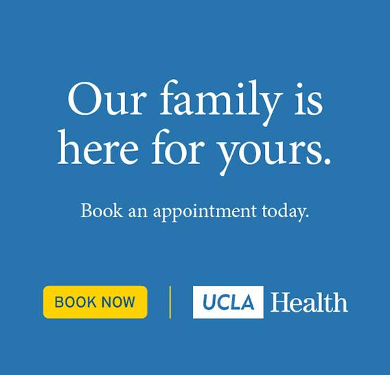 Advertisement - Our family is here for yours - Book an appointment at UCLA Health