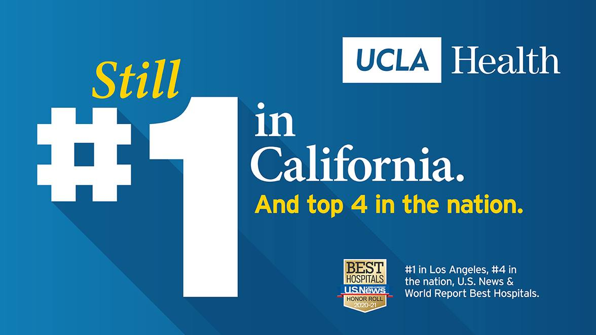 UCLA Health Hospitals Again Rank #1 in California, Rise to #4 in Nation