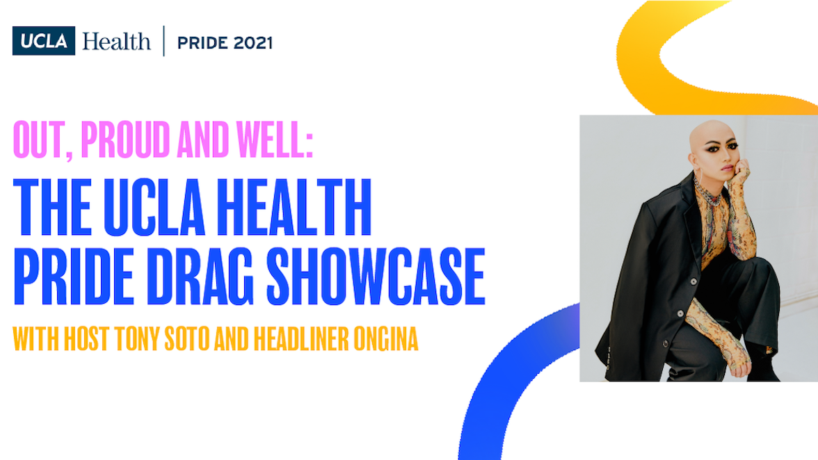 UCLA Health LGBTQ Pride event wows with 'Out, Proud and Well'