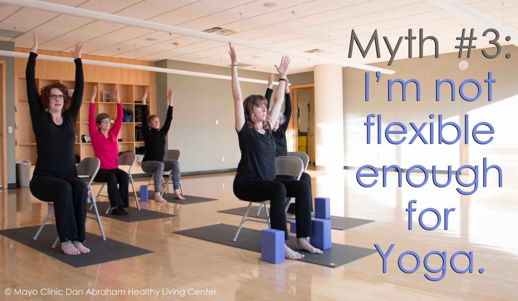 Myth 3: I'm not flexible enough for yoga