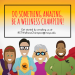 Do something amazing. Be a Wellness Champion!