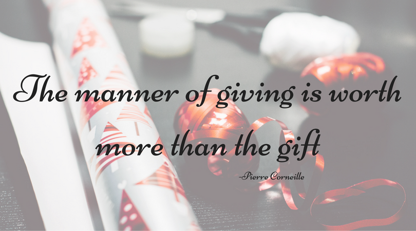 the-manner-of-giving-is-worth-more-than-the-gift-2