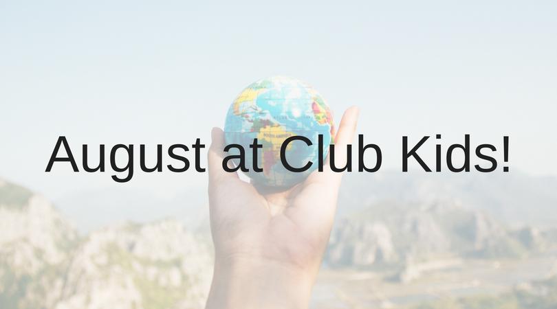 August at Club Kids!