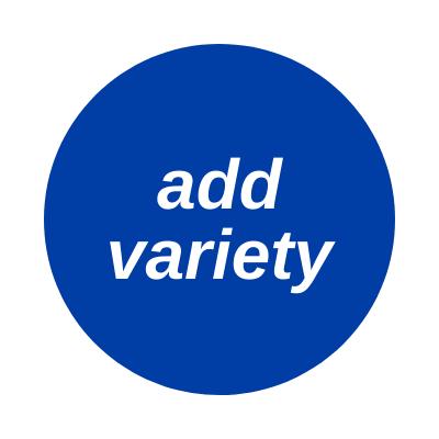 add variety
