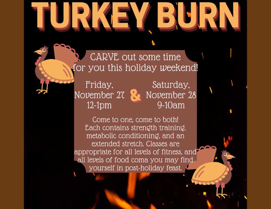 2020 Turkey Burn