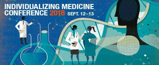 Be the early bird! Register now for the 2018 Individualizing Medicine Conference